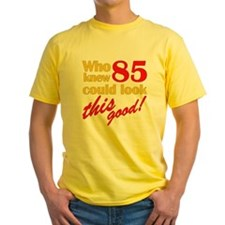Funny 85th Birthday Gag Gifts T