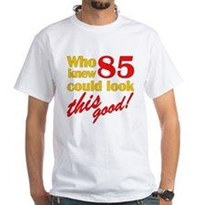 Funny 85th Birthday Gag Gifts Shirt