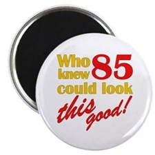 "Funny 85th Birthday Gag Gifts 2.25"" Magnet (100 pa"