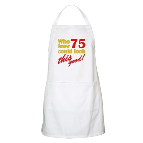 Funny 75th Birthday Gag Gifts BBQ Apron