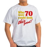 Funny 70th Birthday Gag Gifts T-Shirt