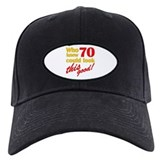 Funny 70th Birthday Gag Gifts Baseball Cap