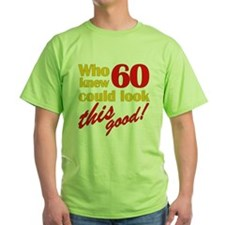 Funny 60th Birthday Gag Gifts T-Shirt