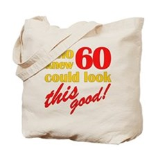 Funny 60th Birthday Gag Gifts Tote Bag