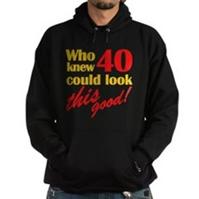 Funny 40th Birthday Gag Gifts Hoodie