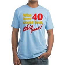 Funny 40th Birthday Gag Gifts Shirt