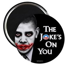 "The Joke's on You! 2.25"" Magnet (100 pack)"