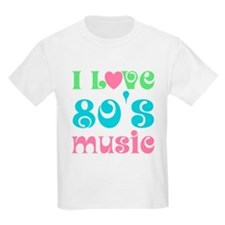 I Love 80's Music T-Shirt