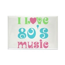 I Love 80's Music Rectangle Magnet