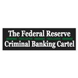 Federal Reserve Banksters - Car Sticker