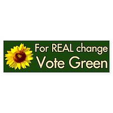 For Real Change Vote Green bumper sticker