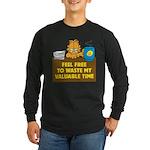 Waste My Time Long Sleeve Dark T-Shirt