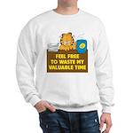 Waste My Time Sweatshirt