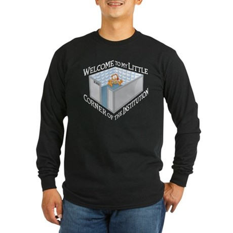 Welcome to the Institution Long Sleeve Dark T-Shir