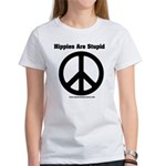 Hippies Are Stupid Women's T-Shirt
