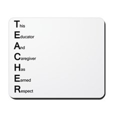 Teacher Respect Mousepad