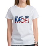 I'm with the MOB Women's White T-Shirt