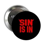 Sin Is In Button