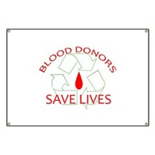 Blood Donors Save Lives Banner