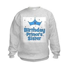 1st Birthday Prince's Sister! Kids Sweatshirt