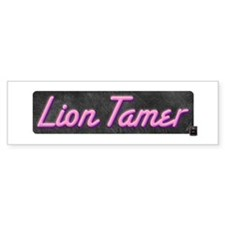 Lion Tamer Bumper Bumper Sticker