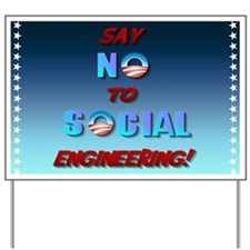 Say No To Social Engineering Yard Sign