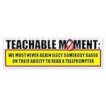Teachable Moment Bumper Sticker