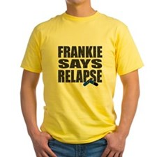 Frankie Says Relapse T