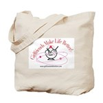 Girlfriends Make Life Better Tote Bag