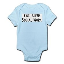 Eat, Sleep, Social Work Infant Creeper