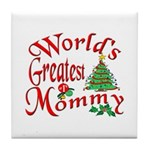 World's Greatest Mommy Tile Coaster