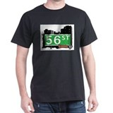 56 STREET, QUEENS, NYC T-Shirt