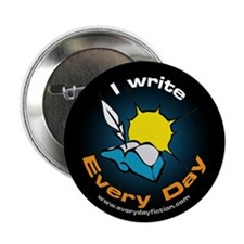 I Write Every Day - Button (10 pack)