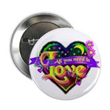 All You Need is Love 2.25&amp;quot; Button