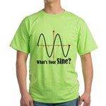 What's Your Sine? Green T-Shirt