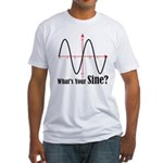 What's Your Sine? Fitted T-Shirt