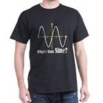 What's Your Sine? Dark T-Shirt