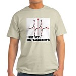 I Get Off On Tangents Light T-Shirt