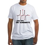 I Get Off On Tangents Fitted T-Shirt