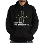 I Get Off On Tangents Hoodie (dark)