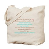 Once you are Real you can't Tote Bag