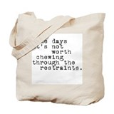 Restraints Tote Bag