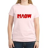 Just say MAOW!  T-Shirt