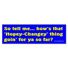 The Hopey Changey Thing Bumper Sticker (10 pk)