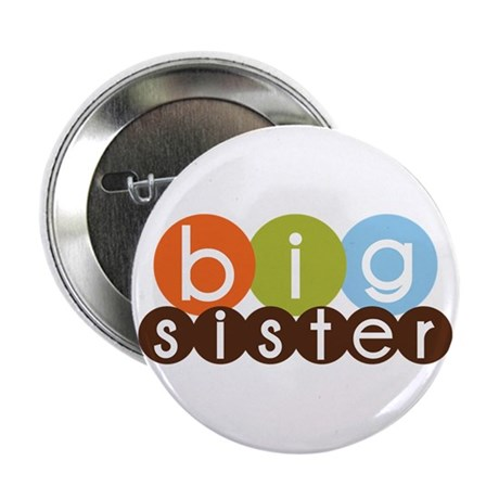 "mod circles big sister shirts 2.25"" Button"