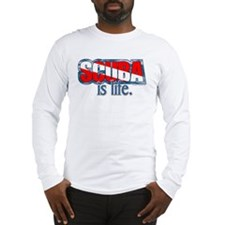 Scuba is Life Long Sleeve T-Shirt