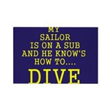 my sailor knows how to dive Rectangle Magnet