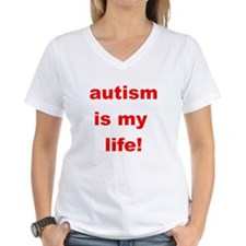 Autism is my life Shirt