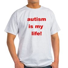 Autism is my life T-Shirt
