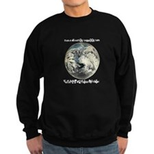 For What It's Worth Sweatshirt